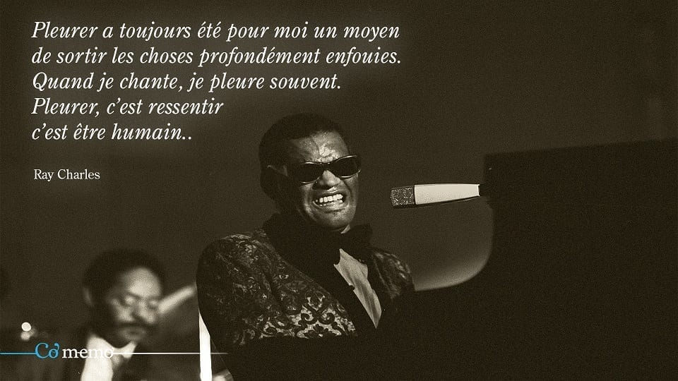 Ray Charles citation pleurer 2